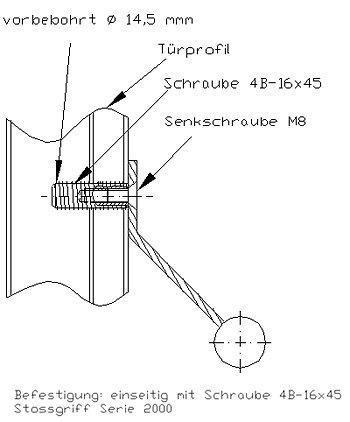 Befestigung einseitig mit Schraube 4B-16x45Serie2000