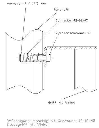 Befestigung einseitig mit Schraube 4B-16x45 Winkellasche